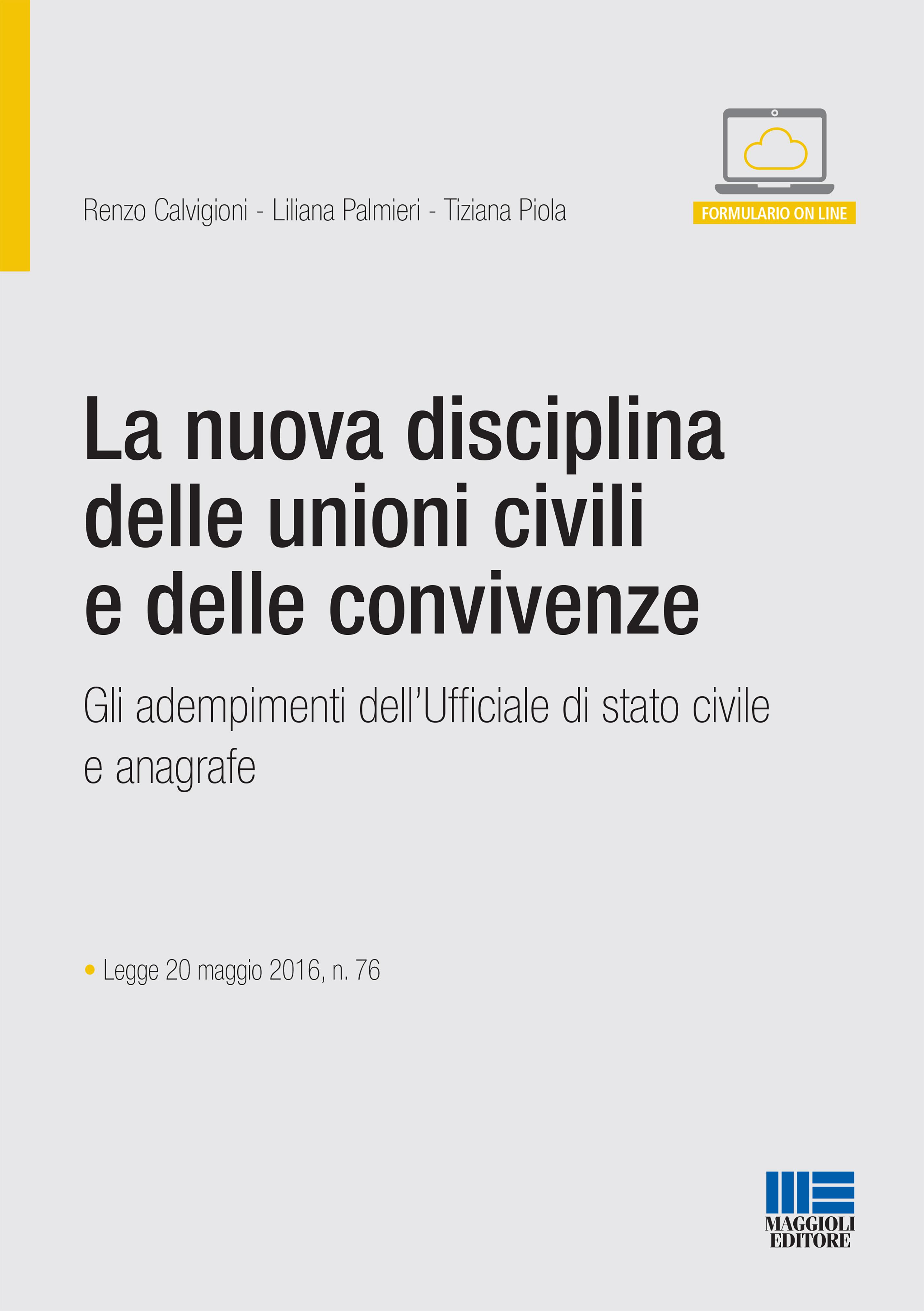 La nuova disciplina delle unioni civili e delle convivenze