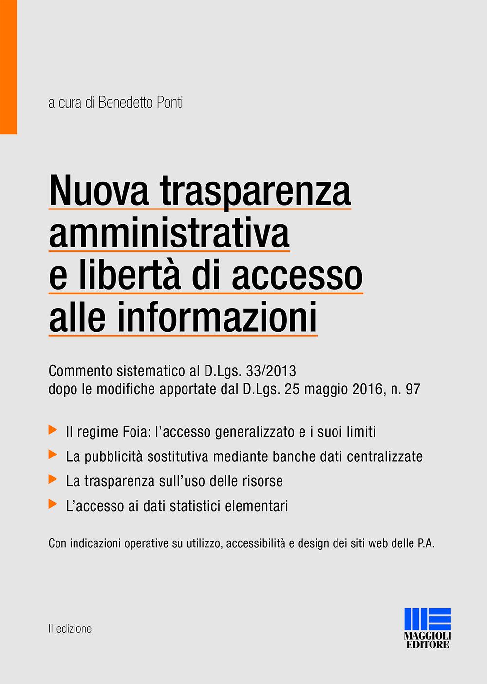 Nuova trasparenza amministrativa e libert� di accesso alle informazioni