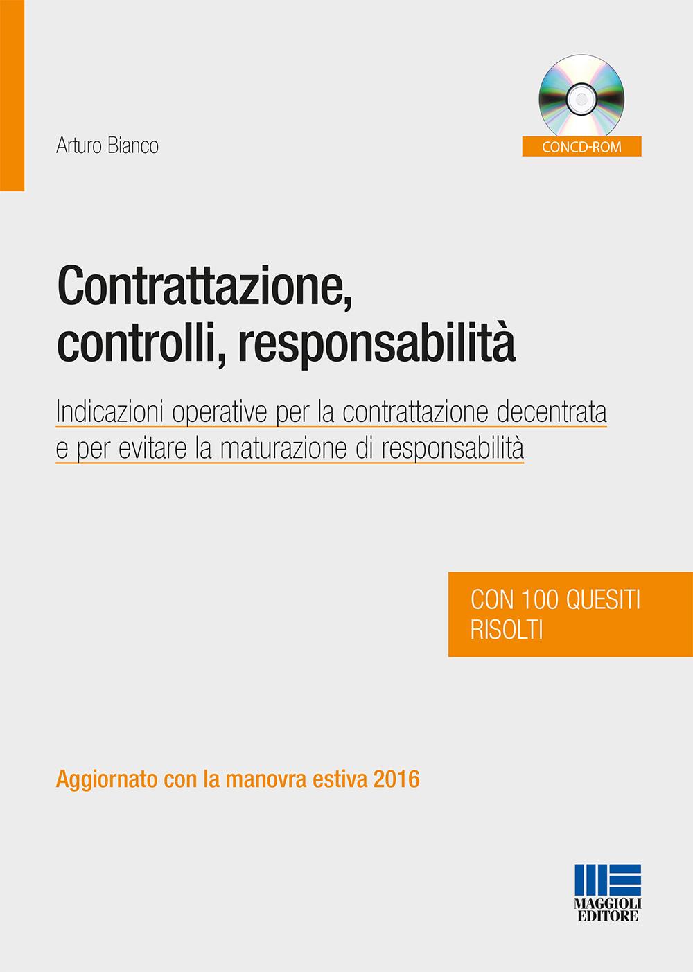 Contrattazione, controlli, responsabilit�