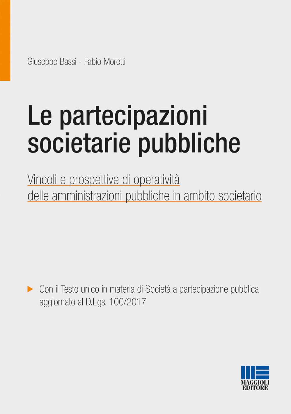 LE PARTECIPAZIONI SOCIETARIE PUBBLICHE