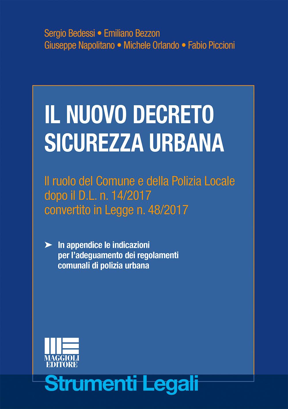 Il nuovo decreto sicurezza urbana